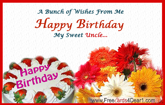 Bunch Of Wishes From Me Dear Uncle