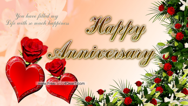 Happy Anniversay Greetings You Have Filled My Life With So Much Happiness