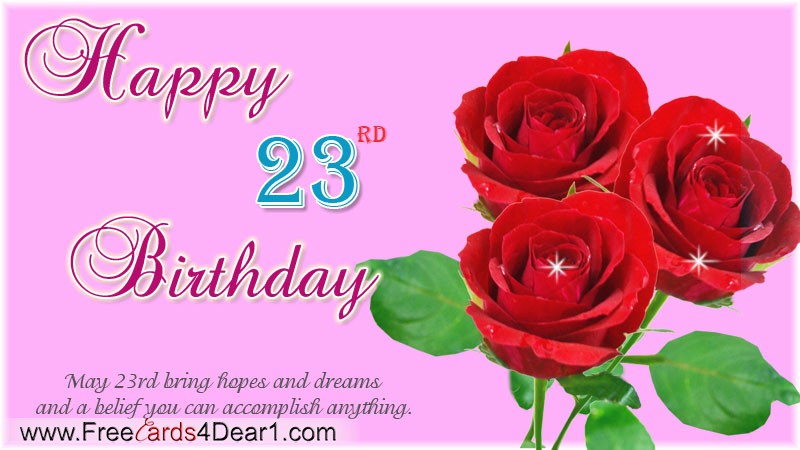Happy 23rd Birthday Greeting Ecard Greeting Cards