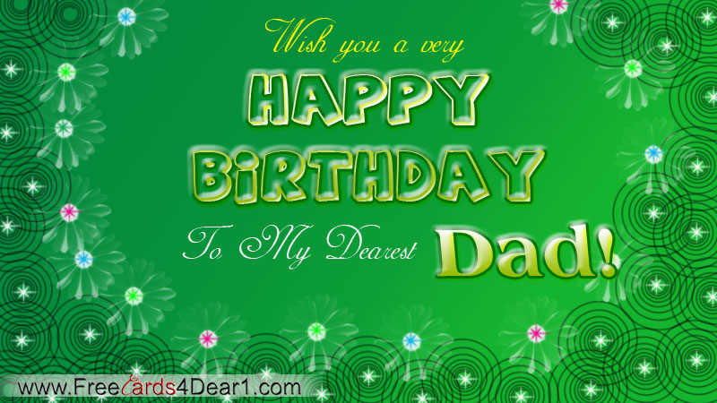 Happy Birthday Greeting For Dear Dad